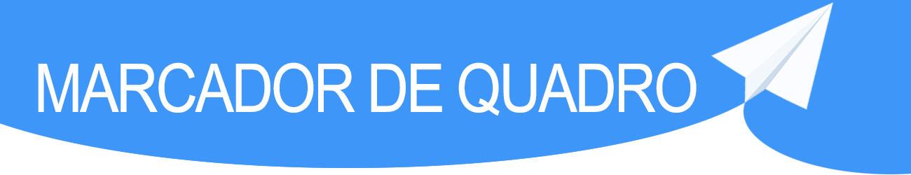 MARCADOR DE QUADRO